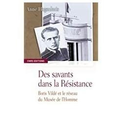 Des savants dans la Résistance Hogenhuis, Anne CNRS 9782271067357