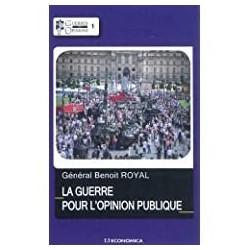 La guerre pour l'opinion publique Royal, Benoît Economica 9782717864359 Book