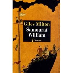 Samouraï William - l'Anglais qui rompit l'isolement du Japon