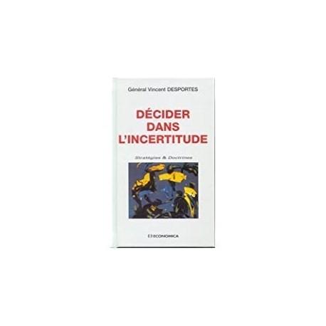 Décider dans l'incertitude Desportes, Vincent Economica 9782717848939