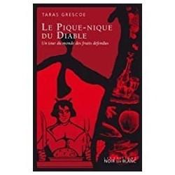 Le pique-nique du diable Grescoe, Taras Noir sur blanc 9782882502100 Book