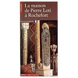 La maison de Pierre Loti Vercier, Bruno Editions du Patrimoine 9782858222872