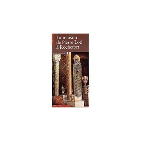 La maison de Pierre Loti Vercier, Bruno Eitions du Patrimoine 9782858222872 Book