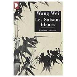 Les saisons bleues Wang, Wei Phébus 9782752900265