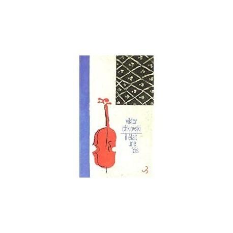 Il était une fois Chklovski, Viktor BorisoviÏc C. Bourgois 9782267017557 Book