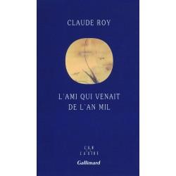 L'ami qui venait de l'an mil Roy, Claude Gallimard 9782070738038 Book