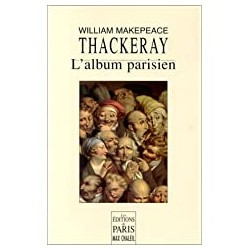 L'album parisien Thackeray, William Makepeace les éd. de Paris 9782905291585
