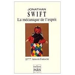 La mécanique de l'esprit Swift, Jonathan éd. de Paris 9782905291332