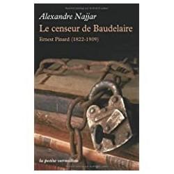 Le censeur de Baudelaire Najjar, Alexandre La Table Ronde 9782710367031