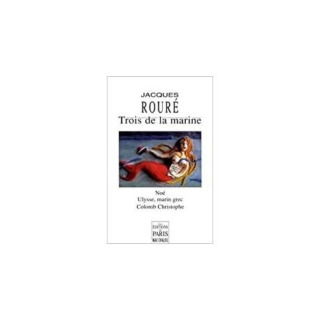 Trois de la marine Rouré, Jacques Les éd. de Paris 9.78291E+12
