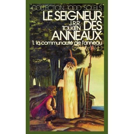 Le Seigneur des Anneaux T1 La Communauté de l'Anneau Tolkien, John Ronald Reuel Gallimard 9782070501403