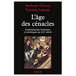 L'âge des cénacles Glinoer A. - Laisney V. Fayard 9782213672076