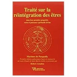 Traite reintegration des etres Pasqually, Martines de Diffusion rosicrucienne 9782908534986