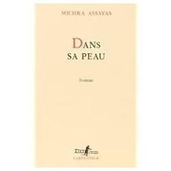 Dans sa peau Assayas, Michka Gallimard 9782070738120
