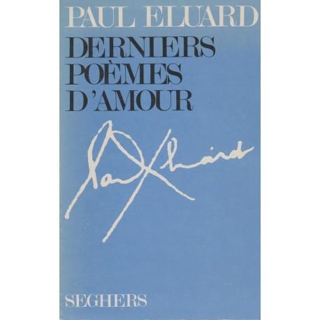 Derniers poèmes d'amour Eluard, Paul Seghers 9782232102943