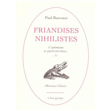 Friandises nihilistes Rancoeur, Paul l'Eau qui dort 9782353590018