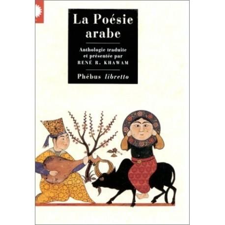La poésie arabe des origines à nos jours: anthologie 9782859405335 Book