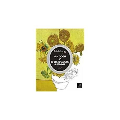 Van Gogh 30 chefs d'oeuvre à peindre Dreux-Brézé, Élodie, de Hachette Loisirs 9782012047501