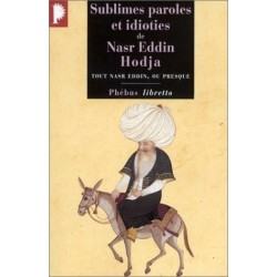 Sublimes paroles et idioties de Nasr Eddin Hodja 9782859408572 Book