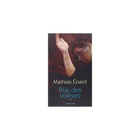 Rue des voleurs Énard, Mathias Actes Sud 9782330012670 Book