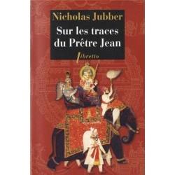 Sur les traces du Prêtre Jean 9782752907691 Book
