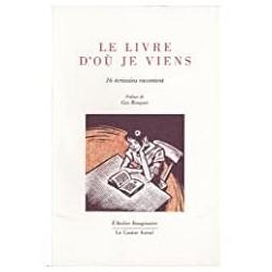 Le livre d'où je viens Rouquet, Guy Le Castor Astral 9782859209100