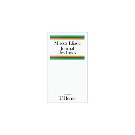 Journal des Indes Eliade, Mircea l'Herne 9782851972187