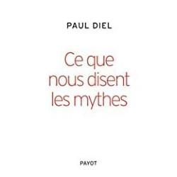 Ce que nous disent les mythes Diel, Paul Payot 9782228907286