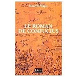 Le roman de Confucius Magre, Maurice Dire éd. 9782913237148