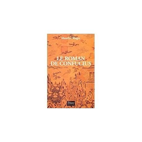 Le roman de Confucius Magre, Maurice Dire éd. 9782913237148 Book