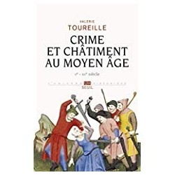 Crime et châtiment au Moyen âge Toureille, Valérie Seuil 9782020944663