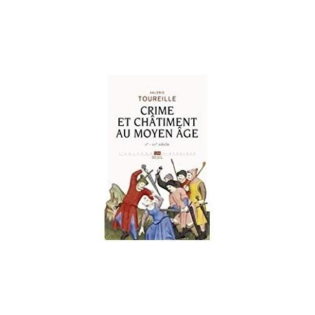 Crime et châtiment au Moyen âge Toureille, Valérie éd. du Seuil 9782020944663 Book