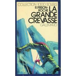 La grande crevasse Frison-Roche, Roger Gallimard Jeunesse 9782070500666