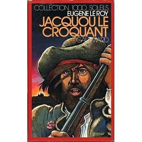 Jacquou le Croquant Le Roy, Eugène Héron Jean Olivier Gallimard Jeunesse 9782070500727 Book