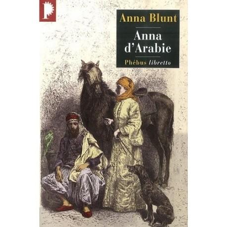 Anna d'Arabie - La cavalière du désert 1878-1879 9782752904034 Book