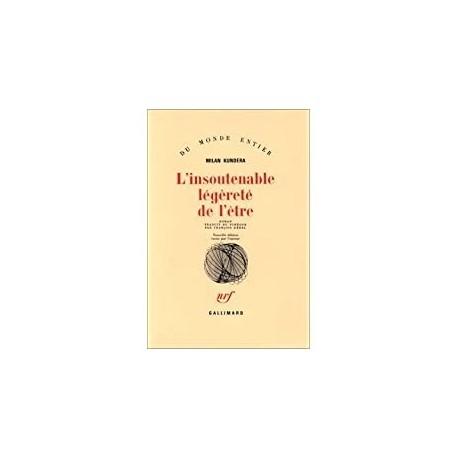 L'Insoutenable légèreté de l'être Kundera, Milan Gallimard 9782070709632 Book