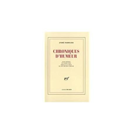 Chroniques d'humeur Fermigier, André Gallimard 9782070722013 Book