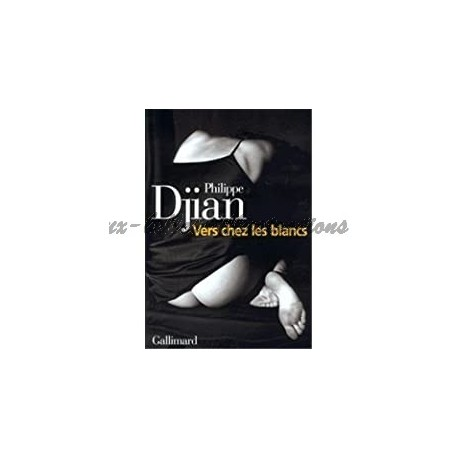 Vers chez les blancs Djian, Philippe Gallimard 9782070754625 Book