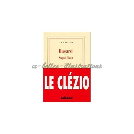 Hasard Le Clézio, Jean-Marie Gustave Gallimard 9782070755370