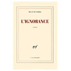 L'ignorance Kundera, Milan Gallimard 9782070769032 Book