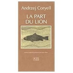 La part du lion Coryell, Andrzej Actes Sud 9782868697035 Book
