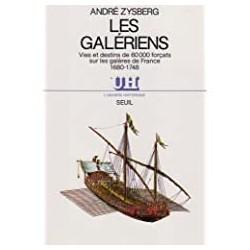Les Galériens Zysberg, André Seuil 9782020097536