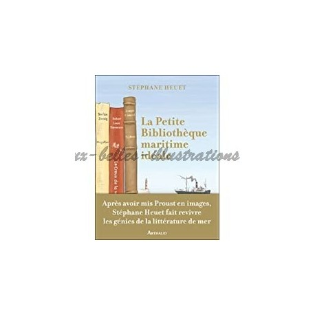 La petite bibliothèque maritime idéale Heuet, Stéphane Arthaud 9782081237933 Book