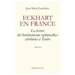 Eckhart en France Gueullette, Jean-Marie J. Millon 9782841372737