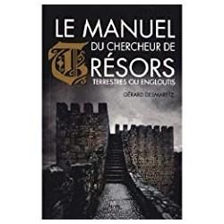 Le manuel du chercheur de tresors Gerard, Desmaretz Chiron 9782702714430