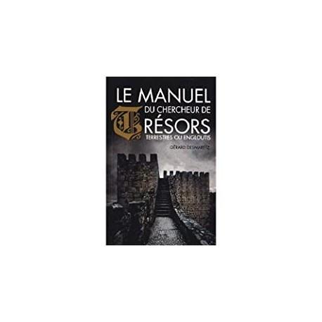 Le manuel du chercheur de tresors Gerard, Desmaret Chiron 9782702714430 Book