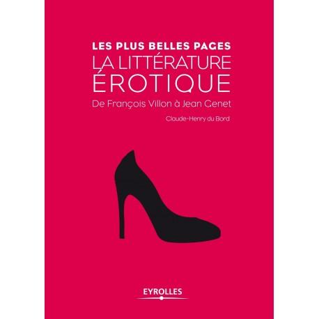 La littérature érotique - de François Villon à Jean Genet 9782212545500 Book