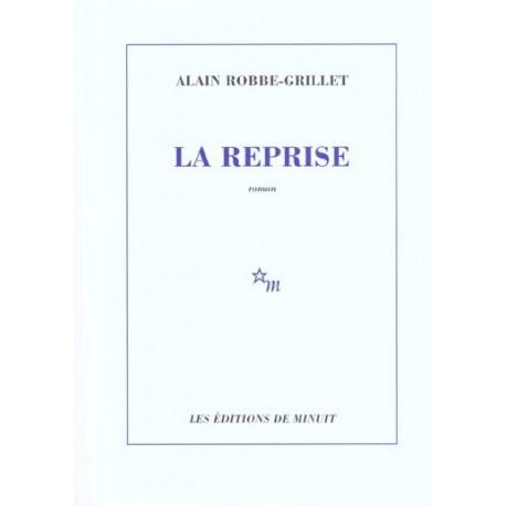 La Reprise ROBBE GRILLET Alain Minuit 9782707317568