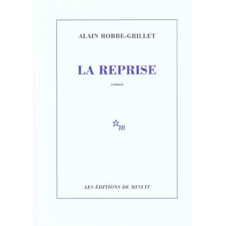 La Reprise ROBBE GRILLET Alain Minuit 9782707317568 Book