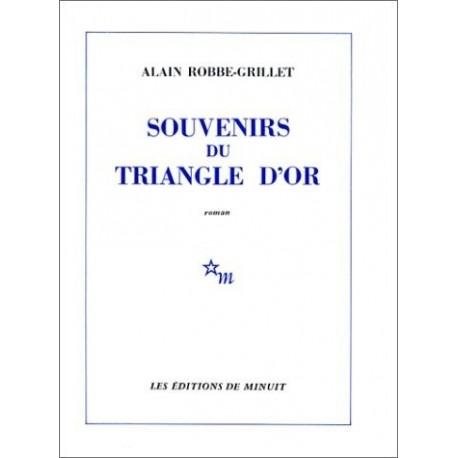 Souvenirs du triangle d'or ROBBE GRILLET Alain Minuit 9782707302328